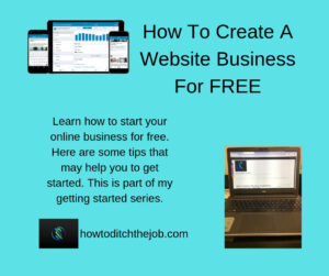 How To Create A Website Business For FREE