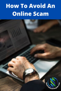What Is An Online Scam And How To Avoid One